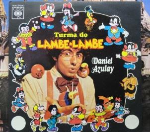 30 de Maio - 1947 – Daniel Azulay, artista plástico, educador, desenhista, compositor e autor de livros - Turma do Lambe-lambe - capa do disco.