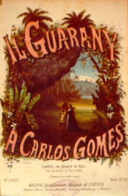 19 de Março - 1870 - Capa da partitura da ópera O Guarani de Carlos Gomes.