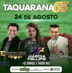 24 de Agosto — Shows no aniversário da cidade — Taquarana (AL) — 55 Anos em 2017.