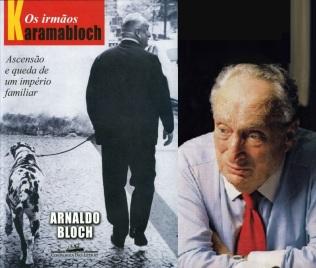 8 de Outubro - Adolpho Bloch - 1908 – 109 Anos em 2017 - Acontecimentos do Dia - Foto 12 - Livro - Os irmãos Karamabloch.