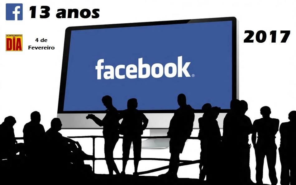 4-de-fevereiro-aniversario-de-fundacao-do-facebook-13-anos