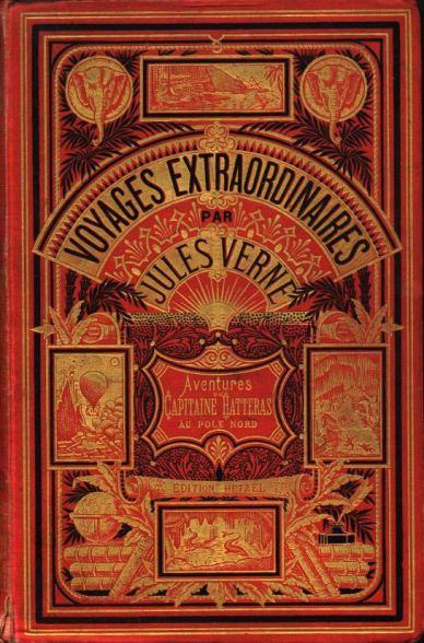 24 de Março - Júlio Verne, autor francês - Capa das edições Hetzel de 'Viagens Extraordinárias - O capitão Hatteras - 1864-1867'.
