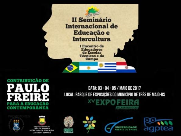 3 de Maio - Três de Maio (RS) - 2017 - II Seminário Internacional de Educação e Intercultutra.